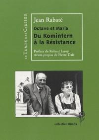 Octave et Maria : Du Komintern à la Resistance