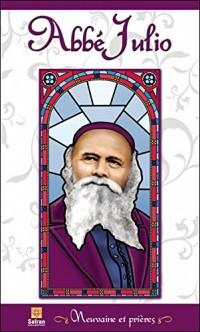 Abbé Julio - Neuvaine et prières