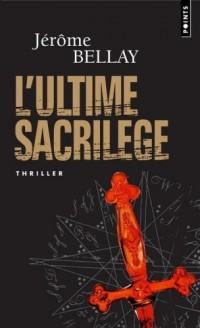 L'ultime sacrilège