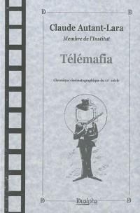 Télémafia : Chronique cinématographique du XXe siècle
