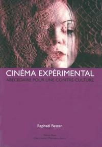 Cinéma expérimental : Abécédaire pour une contre-culture