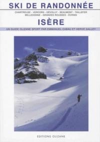 Ski de randonnée Isère : Chartreuse, Vercors, Dévoluy, Beaumont, Taillefer, Belledonne, Grandes Rousses, Ecrins
