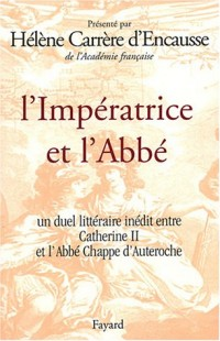 Voyage en Russie de l'abbé Chappe d'Auteroche et réponse de Catherine II