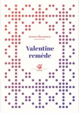 Valentine remède [Poche]
