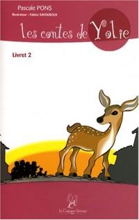 Les contes de Yolie : Livret 2