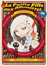 La Petite Fille aux Allumettes - tome 6 (06)