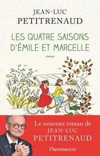 Les quatre saisons d'Émile et Marcelle