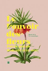 Le Pouvoir des fleurs : Pierre-Joseph Redouté (1759-1840)
