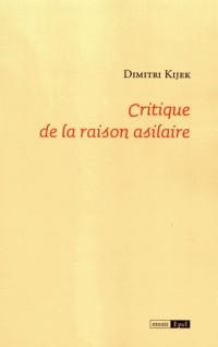 Critique de la raison asilaire