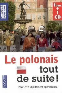 Le polonais tout de suite ! (1CD audio)