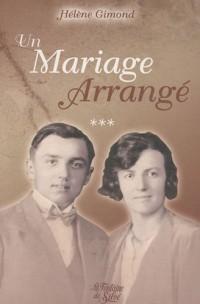 Un mariage arrangé : Tome 3