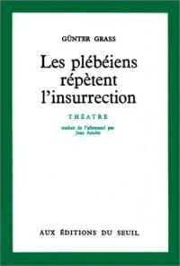 Les Plébéiens répètent l'insurrection