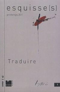 Esquisse(s), Tome 1, Printemps 20 : Traduire