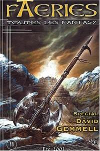 Faeries, N° 11 Eté 2003 : Spécial David Gemmell