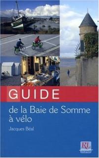 Guide de la baie de Somme à vélo