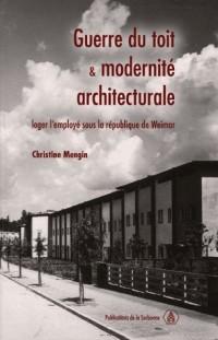 Guerre du toit et modernité architecturale : loger l'employé sous la république de Weimar
