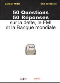 50 Questions, 50 réponses sur la dette : Le FMI et la Banque mondiale