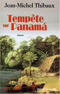 Tempête sur Panama