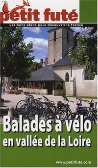 Le Petit Futé Balades à vélo en vallée de la Loire