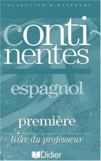 Continentes : Espagnol 1ère (guide pédagogique)