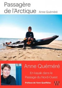 Passagère de l'Arctique - En kayak dans le passage du Nord-Ouest