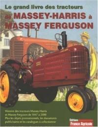 Le grand livre des tracteurs de Massey-Harris à Massey Ferguson