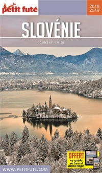 Guide Slovénie 2018 Petit Futé