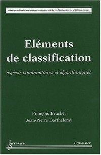 Eléments de classification : Aspects combinatoires et algorithmiques
