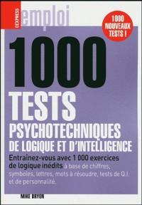 1000 tests psychotechniques, de logique et d'intelligence