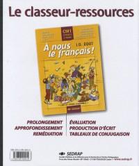 Classeur Ressource a Nous le Français CM1