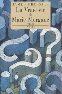 La vraie vie de Marie-Morgane