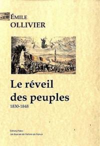 L'Empire libéral : Tome 2, Le réveil des peuples (1830-1848)