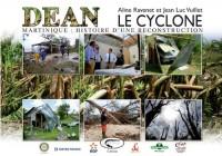 Le cyclone Dean : Martinique : histoire d'une reconstruction