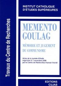 Mémento Goulag : Mémoire et jugement du communisme