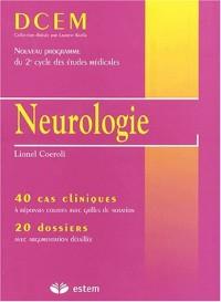 Neurologie. 40 cas cliniques, 20 dossiers