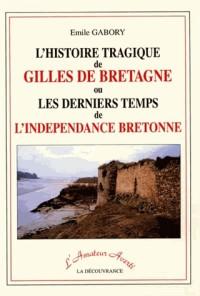 Histoire Tragique de Gilles de Bretagne