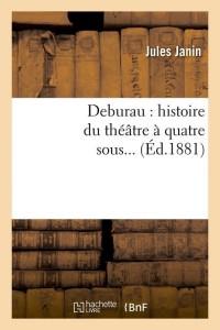 Deburau  Hist Theatre a 4 Sous  ed 1881