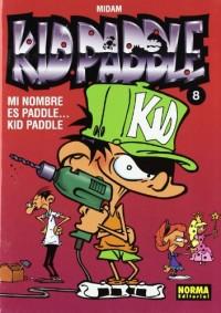 Kid Paddle 8 Mi nombre es Paddle….Kid Paddle / Paddle….My name is Paddle