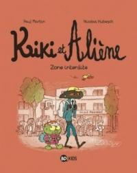 Kiki et Aliène, Tome 05: Zone interdite