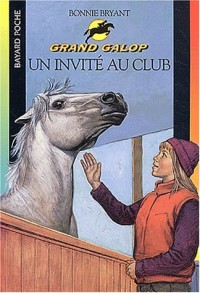 Grand Galop : Un invité au Club