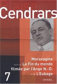 Moravagine, suivi de