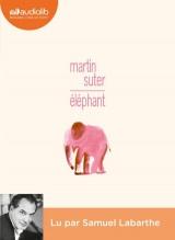 Éléphant: Livre audio 1 CD MP3 [CD audio]