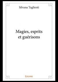 Magies, esprits et guérisons  width=