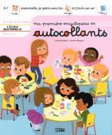 Ma Première Encyclopédie en Autocollants : l'Ecole Maternelle - Dès 4 ans