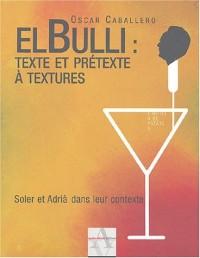 El bulli, texte et prétexte à textures