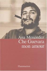 Che Guevara mon amour