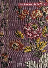 Textiles sacrés du Tarn : XVIIe - XXe siècle