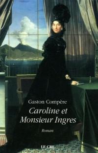 Caroline et Monsieur Ingres