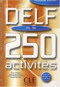 DELF A5, A6 : 250 activités