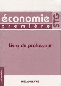 Economie 1e STG : Livre du professeur